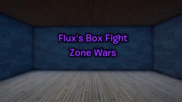 Flux Boxfights + Zonewars