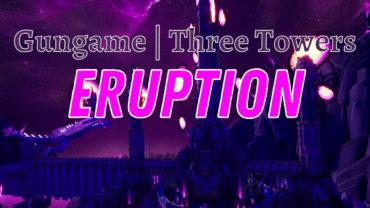 Gungame | Tower Kingdom: Eruption