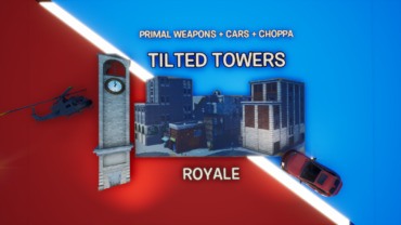 Tilted Towers Royale + 🚁 Choppas