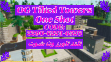 🗺️🎯 OG Tilted Towers One Shot 🗺️🎯  تلتد تاورز ون شوت