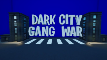 DARK CITY - GANG WAR - 25vs25 🏙️💥