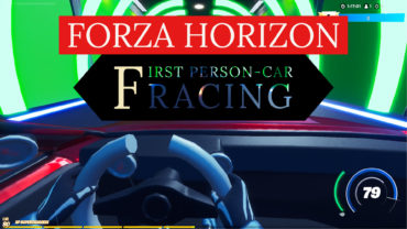 FORZA HORIZON: FIRST PERSON-CAR RACING🏎