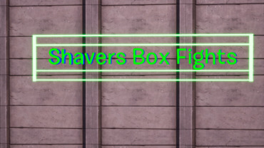 Shavers Box Fights
