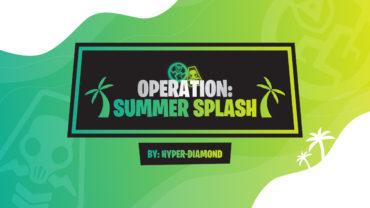 OPERATION: SUMMER SPLASH (GUN GAME)