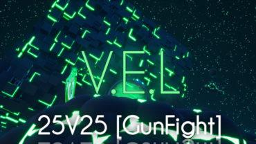 VEL Gunfight 25v25 (Zone)