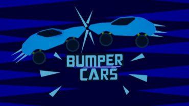 🏎️ 💥 BUMPER CARS 💥🏎️