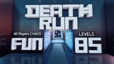 85 Level Black & White Deathrun