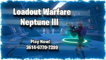 Loadout Warfare: Neptune III