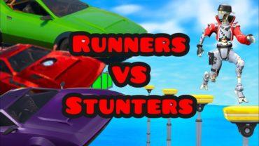 Runners VS Stunters