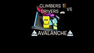 🧗♂️🚗Climbers VS Drivers: Avalanche🏔️