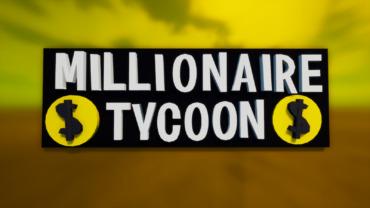 💲 Millionaire Tycoon 💲