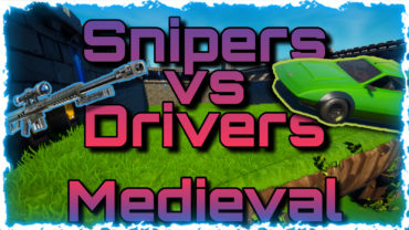Snipers vs Drivers - Medieval