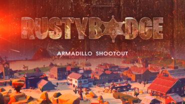Rustybadge - Armadillo Shootout