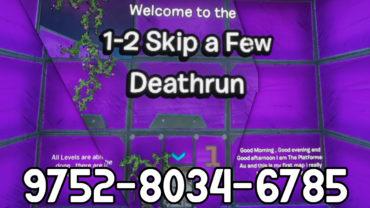 1-2 skip a few Deathrun
