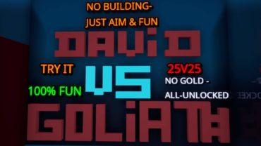 DAVID VS GOLIATH 25V25
