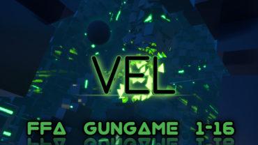 VEL: (GunGame) 1-16