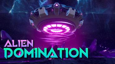 ALIEN DOMINATION 👽 **NEW UFOs**