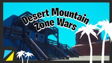 Desert Mountain zone Wars