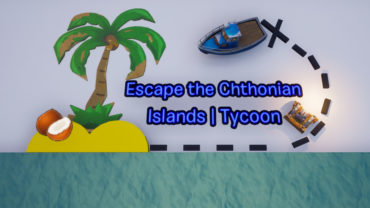 Escape the Chthonian Islands | Tycoon