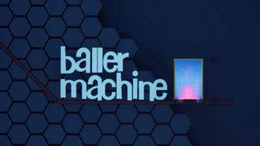 Baller Machine