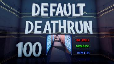 Default Deathrun - 100 Level