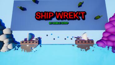 SHIP WREK'T