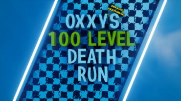 ✨ OXXYFN'S 100 LEVEL DEFAULT DEATHRUN! ✨
