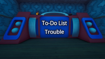 To-Do List Trouble