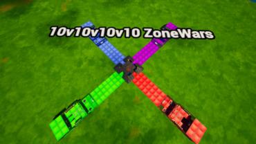 10v10v10v10 ZoneWars -💰GOLD SAVES💰