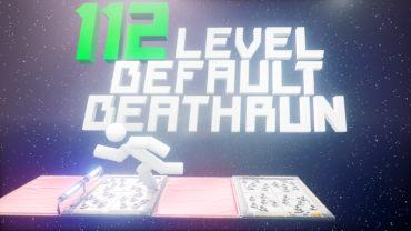 112 Level Default Deathrun