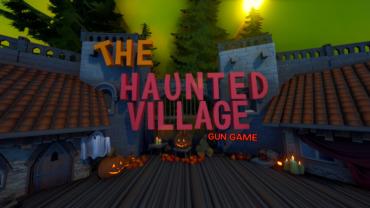 THE HAUNTED VILLAGE - GUN GAME