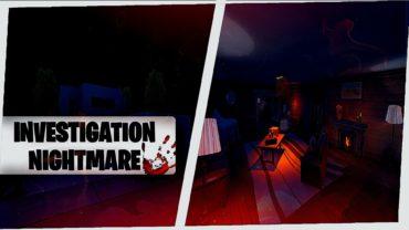 🕵️ Investigation Nightmare 👹