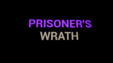 Prisoner's Wrath