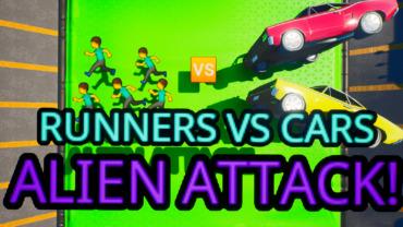 🏃 Runners VS Cars 🏎️ Alien Attack! 👽