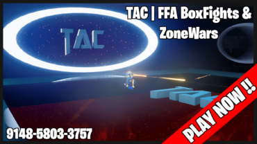 TAC   FFA BoxFights & ZoneWars ✅