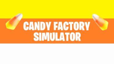 Candy Factory Simulator
