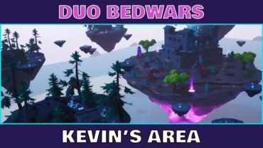BEDWARS DUO🔸Kevin's area 👾